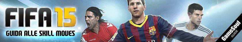 FIFA 15 - Guida alle Skill Moves o Mosse Abilita'