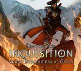 Dragon Age Inquisition: Guida Introduttiva al Gioco