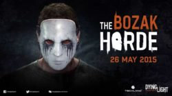 The Bozak Horde, terzo dlc di Dying Light ha una release date