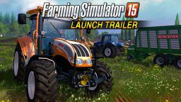 Farming Simulator 15 – Trailer di lancio