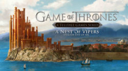 Game of Thrones – Episode 5: Nest of Vipers – Recensione