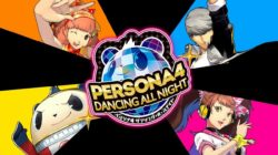 Persona 4: Dancing All Night – Nuovi trailer dedicati ai personaggi