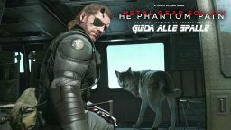 Metal Gear Solid V: The Phantom Pain – Guida alle Spalle