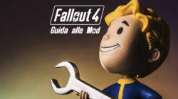 Fallout 4: Guida alle Mod