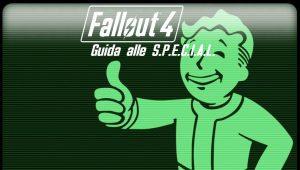 Fallout 4 – Guida alle S.P.E.C.I.A.L.