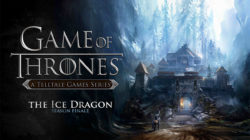 Game of Thrones – Episode 6: The Ice Dragon – Recensione