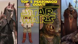 Star Wars Top 5 – Personaggi odiati