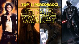 Star Wars Top 5 – I personaggi