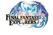 Final Fantasy Explorers – Anteprima