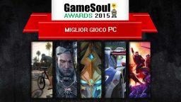 Miglior gioco PC – GameSoul Awards 2015