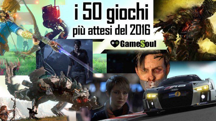 I 50 Giochi più attesi del 2016