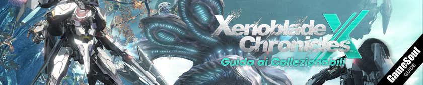 Xenoblade Chronicles X: Guida ai collezionabili