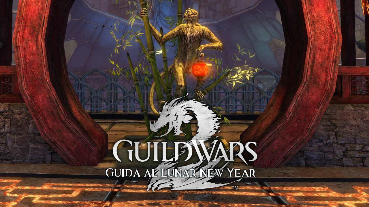 Guild Wars 2 – Guida completa al Lunar New Year 2016