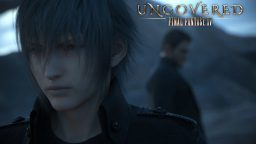 Final Fantasy XV, tutto l'evento Uncovered in dettaglio
