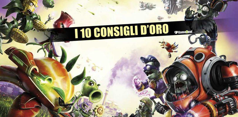 Plants Vs Zombies: Garden Warfare 2: i 10 Consigli d'Oro – Guida