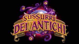 I Sussurri degli Dei Antichi è la terza espansione di Hearthhtone!