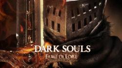 Dark Souls: Fame di Lore – Parte I – Lordran
