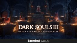Dark Souls 3 – Guida alle Quest Secondarie
