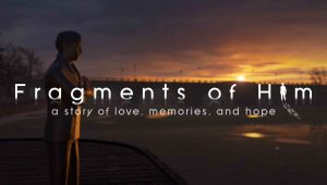 Fragments of Him – Recensione