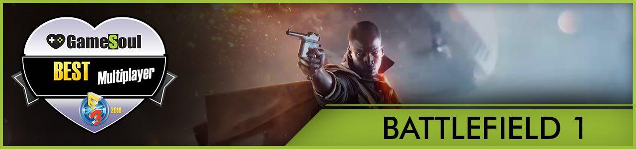 Battlefield-1---Best-Multiplayer---E3-2016---GameSoul