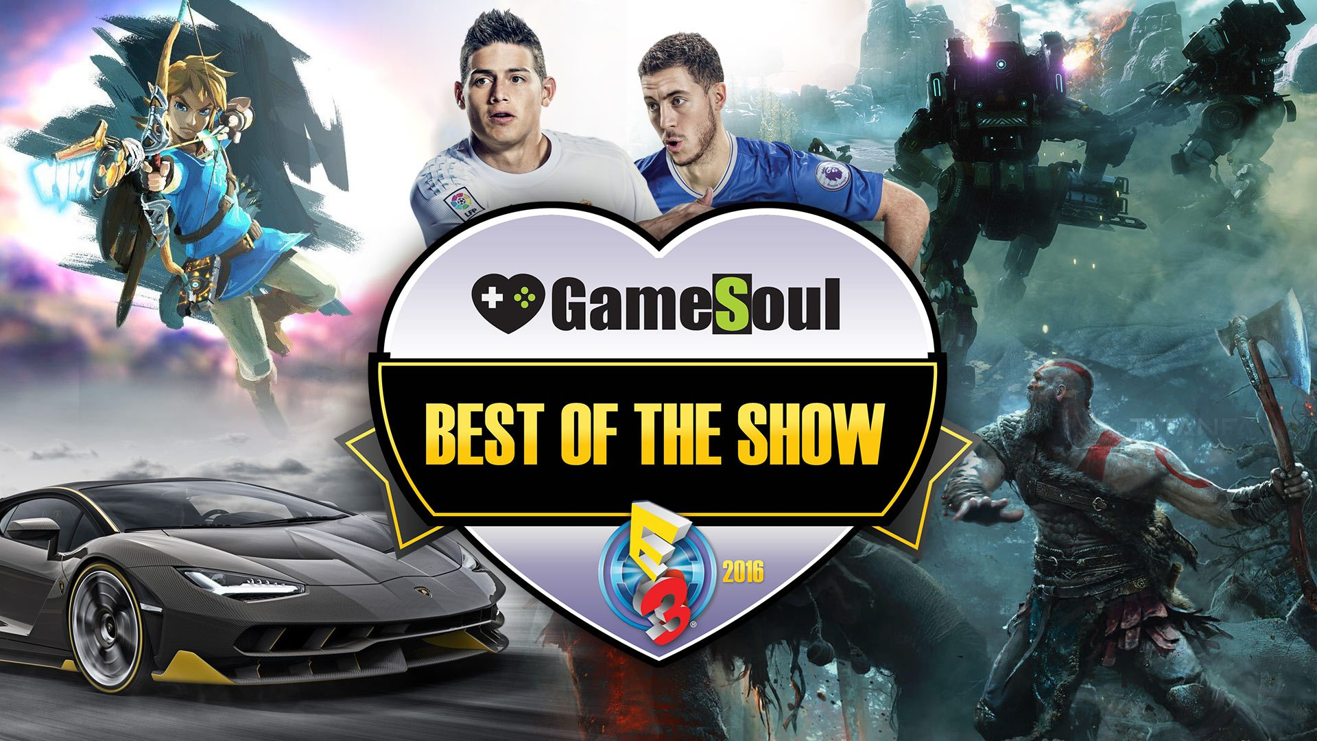 Best of E3 2016 - GameSoul