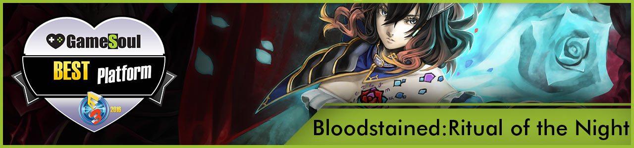 Bloodstained---Best-Platform---E3-2016---GameSoul