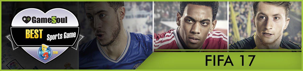FIFA17---Best-Sports-Game---E3-2016---GameSoul