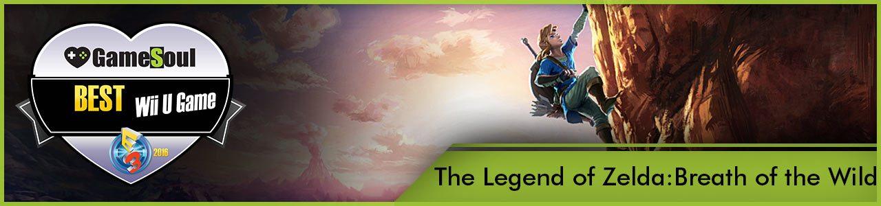 The-Legend-of-Zelda-Breath-of-the-Wild---Best-WiiU-Game---E3-2016---GameSoul