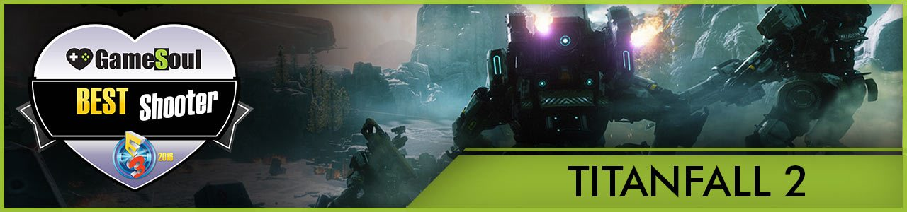Titanfall-2---Best-Shooter---E3-2016-GameSoul