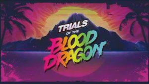 Trials of the Blood Dragon: veicoli in salsa cyberpunk