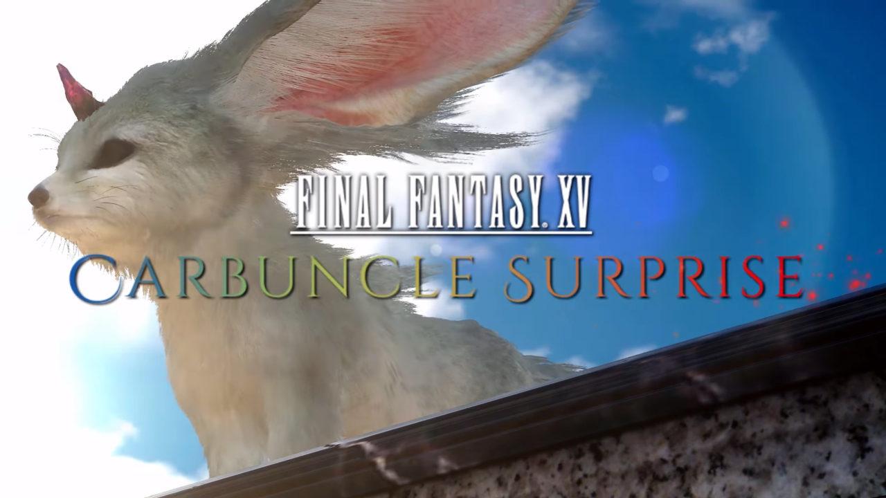 final fantasy xv carbuncle surprise