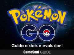 Pokémon GO – Guida a statistiche ed evoluzioni