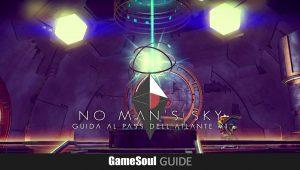No Man's Sky - Guida al Pass dell'Atlante V1