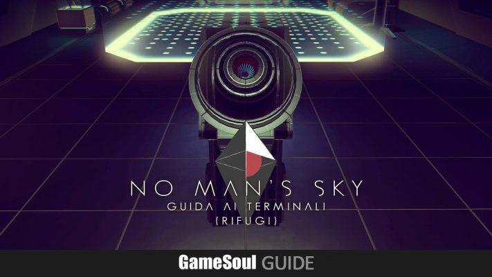 No Man's Sky – Guida ai Terminali (Rifugi)