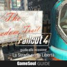 """Fallout 4 – Guida alla missione """"La Strada per la Libertà"""""""