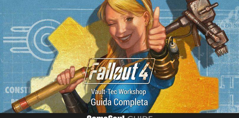 Fallout 4: Vault-Tec Workshop – Guida Completa