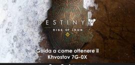 Destiny – Guida a come ottenere il Khvostov 7G-0X
