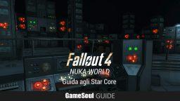 Fallout 4: Nuka-World – Guida agli Star Core