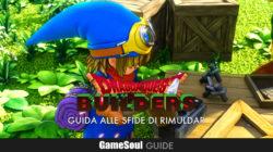 Dragon Quest Builders – Guida alle sfide di Rimuldar