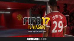 FIFA 17: il Viaggio – Guida verso il successo