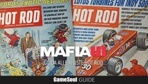 Mafia III – Guida alle riviste Hot Rod