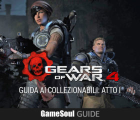Gears of War 4 – Guida ai Collezionabili: Atto I