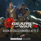 Gears of War 4 – Guida ai Collezionabili: Atto II