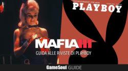 Mafia III – Guida alle Riviste di Playboy