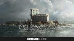 Dishonored 2 – Guida ai collezionabili: Missione 3 – Il buon dottore