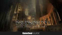 Dishonored 2 – Guida ai collezionabili : Missione 5 – Il Conservatorio Reale