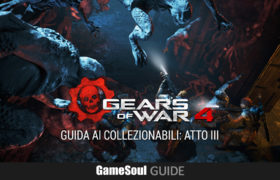 Gears of War 4 – Guida ai Collezionabili: Atto III