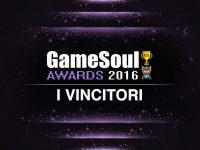 GameSoul Awards 2016 – I Vincitori