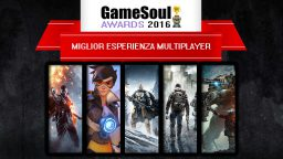 Miglior esperienza multiplayer – GameSoul Awards 2016