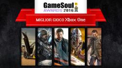 Miglior gioco Xbox One – GameSoul Awards 2016